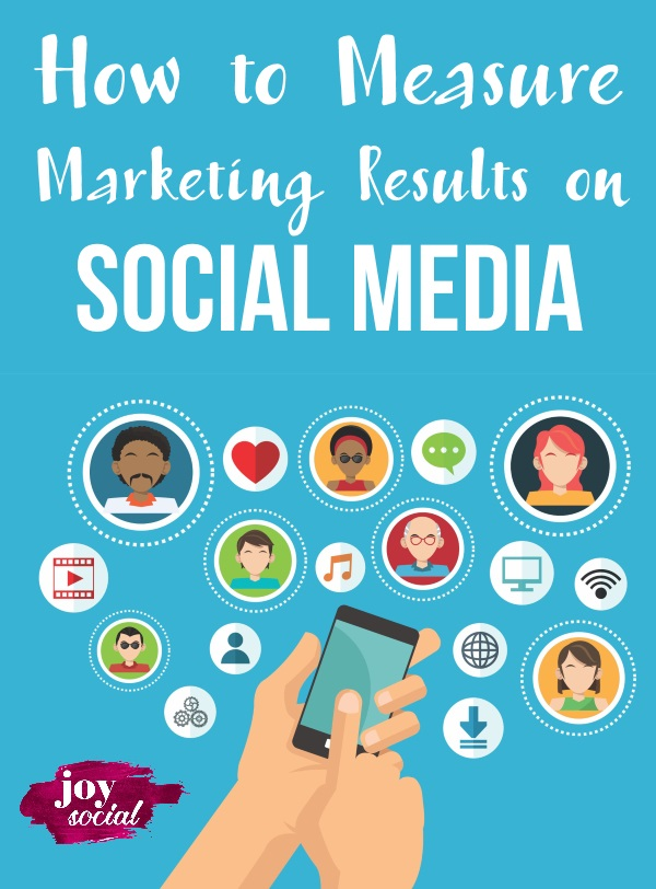 How to Measure Marketing Results on Social Media