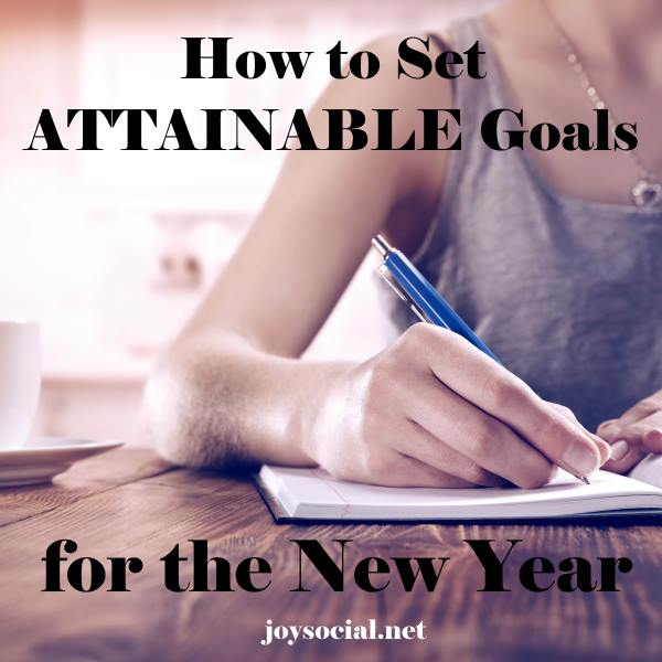 How to Set Attainable Goals for the New Year