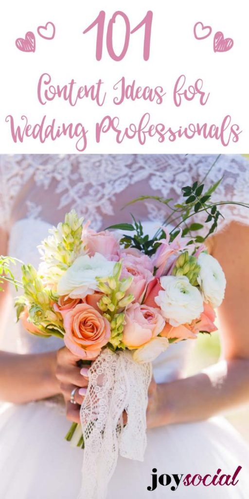 101 Content Ideas for Wedding Professionals