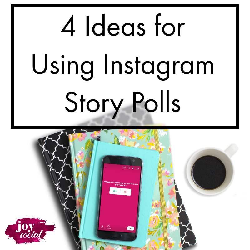 4 Ideas for Using Instagram Story Polls