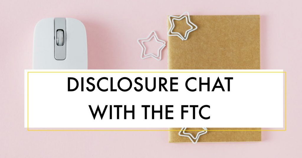 Influencer Education - Episode 7 - Disclosure Chat with the FTC
