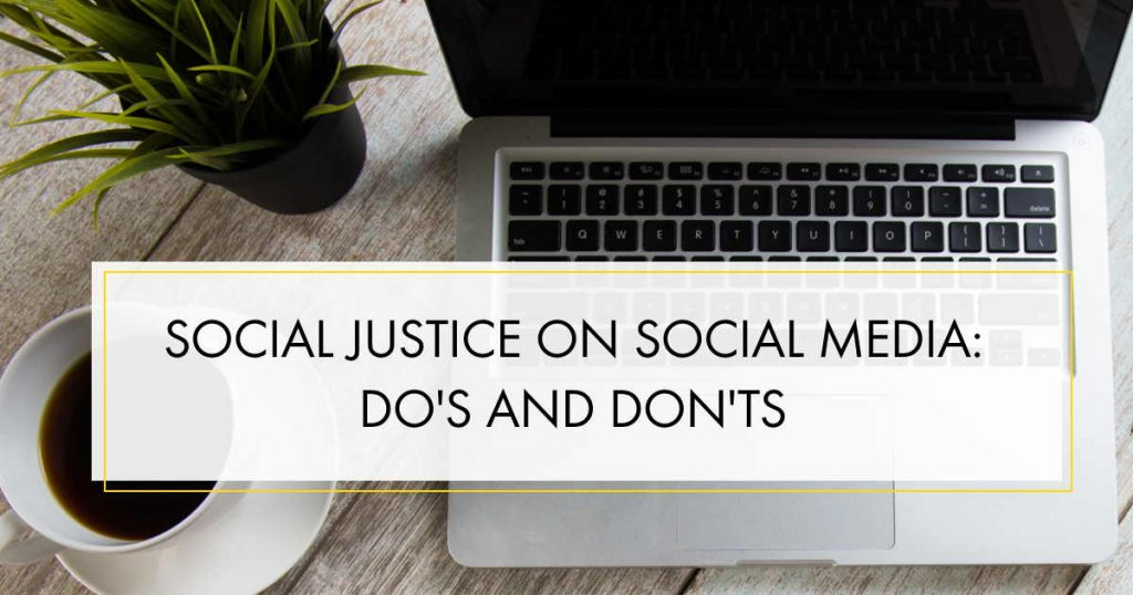 Influencer Education - Episode 16 - Social Justice on Social Media: Do's and Don'ts
